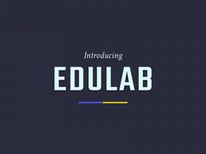 Introduting Edulab